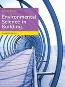 Environmental science in building, 7th edition, Randall McMullan, Palgrave Macmillan, 2012 | Projet Solar Decathlon 2014 - Sélection documentaire par le département GCC et la bibliothèque | Scoop.it
