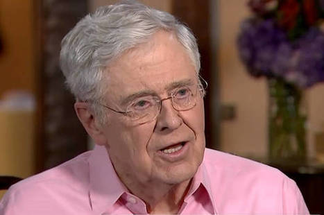 Charles Koch's power trip: Billionaire libertarian sees no problem in buying the sort of government he prefers | Ethics? Rules? Cheating? | Scoop.it