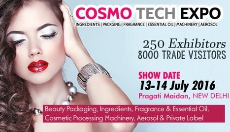 India's Only Biggest Trade Show on Cosmetic,Personal &Home care Manuf Suppliers - Cosmo Tech Expo-13-14 July@Delhi - Register Now | Website Design Company | SEO Services Delhi | Web Development | Scoop.it