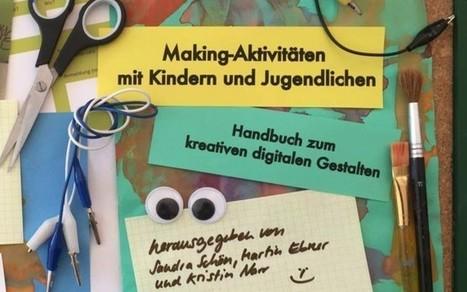 » Das Handbuch «Making-Aktivitäten» – jetzt auch komplett verfügbar | Maker | MakerSpaces | Evidence Based Essays | Scoop.it