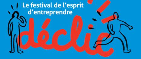 DÉCLIC : rendez-vous les 7 et 8 juin 2016 ! - Fondation Entreprendre   Créativité et territoires   Scoop.it