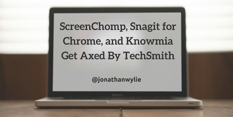 ScreenChomp, Snagit for Chrome, and Knowmia Retire | Jewish Education Around the World | Scoop.it