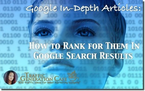 Google In-Depth Articles: How to Rank for Them In Google Search Results -