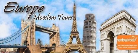 Paket Tour Eropa Barat Timur April 2015 | SENTOSA WISATA | PAKET UMROH | Scoop.it