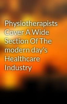 Physiotherapists Cover A Wide Section Of The modern day's ... | Social media for physiotherapists | Scoop.it
