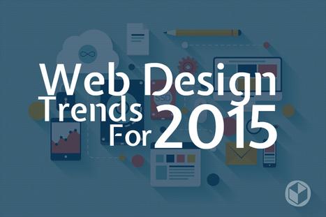 Web Design Trends 2015 & Hot To Keep Your Website Current via @Curagami | AtDotCom Social media | Scoop.it