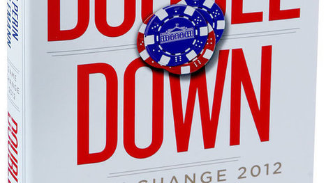 'Double Down,' by Mark Halperin and John Heilemann | HMS Democracy | Scoop.it