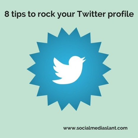 8 tips to rock your Twitter profile | Communication design | Scoop.it