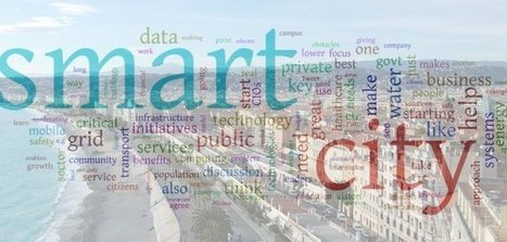 Nice fait partie des cinq premières « smart cities » à l'échelle mondiale | La Ville , demain ? | Scoop.it