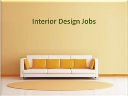 Interior Design Jobs: How to Get One?   CreativeJobsCentral   Creative Jobs Central   Scoop.it