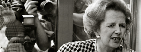 Thatcher's Greatest Strength Was Her Greatest Weakness | Management Matters | Scoop.it