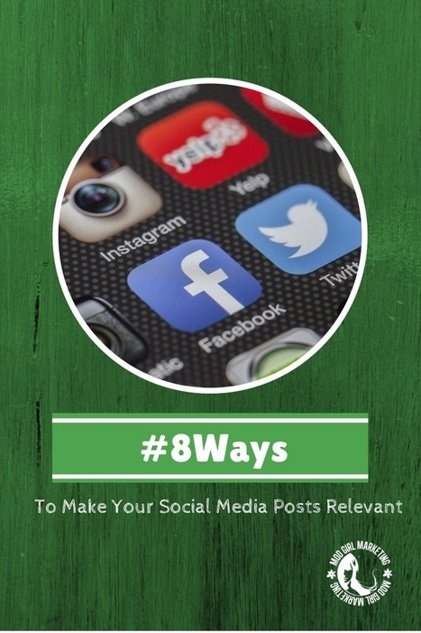 8 Ways To Make Your Social Media Posts Relevant | Weird Marketing Tactics | Scoop.it