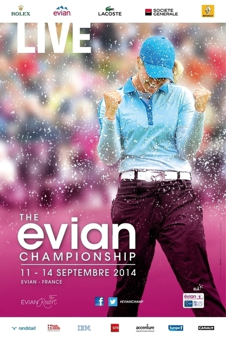 The Evian Championship fête 20 ans de Live - Le Figaro Golf | Golf News by Mygolfexpert.com | Scoop.it