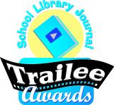 Vote for SLJ's Trailee Awards | Young Adult Books | Scoop.it