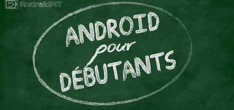 Wiki Android - Glossaire et explications - AndroidPIT | Enseigner avec Android | Scoop.it