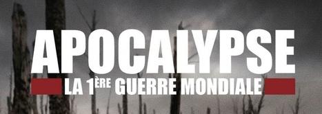 Apocalypse 1ère guerre mondiale : horaires de diffusion sur RTBF TV | Nos Racines | Scoop.it