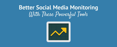 15 Tools To Monitor Your Social Media Presence More Effectively | Social Media, Communications and Creativity | Scoop.it