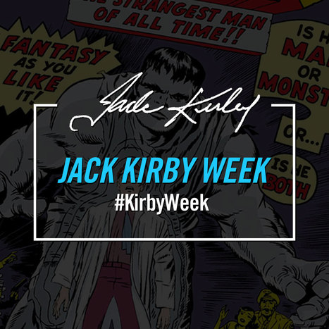 "Marvel Inaugurates JACK KIRBY WEEK | Jack ""King"" Kirby 