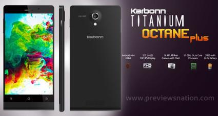 Karbonn Titanium Octane Plus Price in India, Specifications, Features | Latest Smartphones | Scoop.it