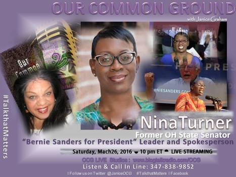 "#FeelingtheBern"" with Nina Turner :: Returning LIVE on OUR COMMON GROUND :: March 26, 2016 <> 10 pm ET 