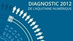 L'édition 2012 du Diagnostic de l'Aquitaine Numérique a était dévoilée - France 3 Aquitaine | BIENVENUE EN AQUITAINE | Scoop.it