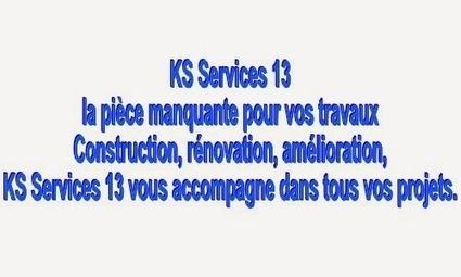 KS Services 13: Un projet de travaux dans Bouches du Rhône ? | Location Vente Bouches du Rhône (13) | Scoop.it
