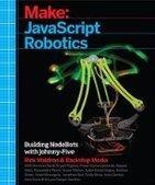 Make: JavaScript Robotics - PDF Free Download - Fox eBook | IT Books Free Share | Scoop.it