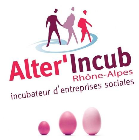 Deuxième Appel à projets pour Alter'Incub Rhône-Alpes ! | Chuchoteuse d'Alternatives | Scoop.it