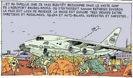 Bangui, terreur en Centrafrique : géographie d'un conflit en bande dessinée - Sciences Dessinées | BD et histoire | Scoop.it