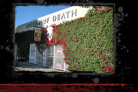 Museum of Death | Strange days indeed... | Scoop.it