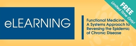 Free eLeaning Course from the Institute for Functional Medicine | Health and Wellness | Scoop.it