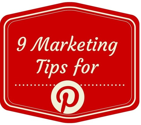 9 Marketing Tips for Pinterest | Business Wales - Socially Speaking | Scoop.it