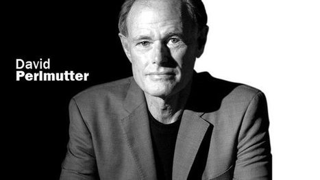 David Perlmutter goes for the gut of brain matters | Gluten Freedom | Scoop.it