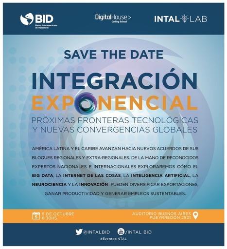 Integración Regional 4.0 - Conexión Intal   Estudios de futuro   Scoop.it