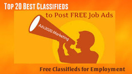 Online Job Posting- What are 20 Best Classifieds Websites to Post Free Jobs? ~ Ads2020 Blog - Free Marketing via Ads, SEO, Traffic | Software BPO Jobs India | Scoop.it