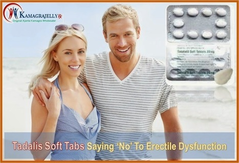 Tadalis Soft Tabs Saying 'No' To Erectile Dysfunction | Health | Scoop.it