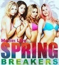 Movies Like Spring Breakers | Hot Movie Recommendations | Scoop.it