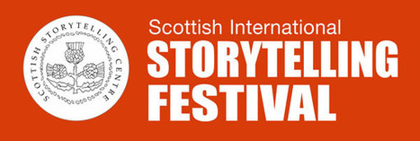 Scottish International Storytelling Festival 2012 - Behind the Scenes | Narratology & Narremes | Scoop.it