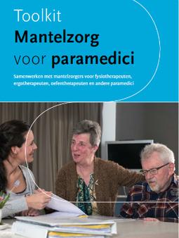 Toolkit 'Mantelzorg voor paramedici' - Zorg voor beter kennisplein VVT | Ergotherapie | Scoop.it