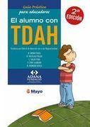 Guía práctica para educadores - El alumno con TDAH | Alumnado con TDAH | Scoop.it