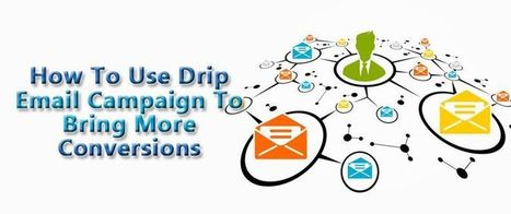 How To Use Drip Email Campaign To Bring More Conversions | AlphaSandesh Email Marketing Blog | best email marketing Tips | Scoop.it