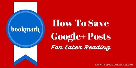 How to Save Google Plus Posts for Later Reading | Social Media for Etsy Sellers | Scoop.it