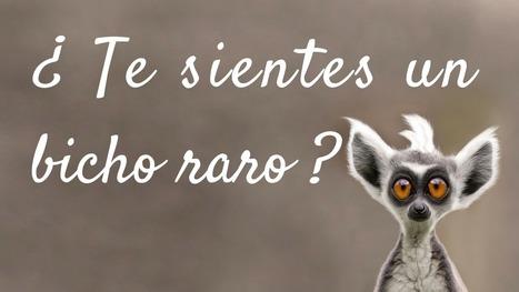 ¿Te sientes un BICHO RARO? por @MasyMejorcom | LOS 40 SON NUESTROS | Scoop.it
