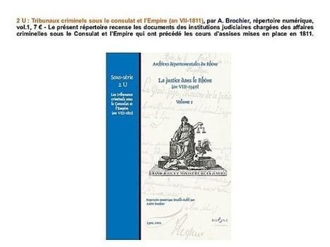 2 U : Tribunaux criminels sous le consulat et l'Empire (an VII-1811), par A. Brochier | Rhit Genealogie | Scoop.it