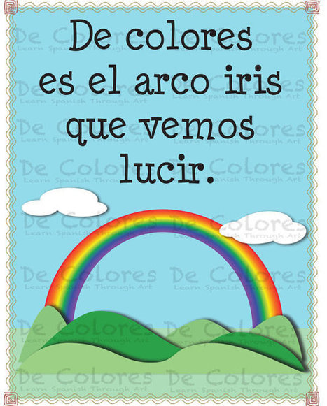 """De Colores """"El Arco Iris""""  - Printable Spanish Language Children Wall Art PDF based on the lyrics of the traditional song De Colores.   Celebrity News Photos and Videos   Scoop.it"""
