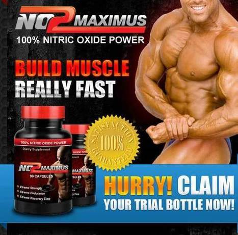 NO2 Maximus Muscle Building Supplement Reviews - Risk Free Trial | vincenzo frazier | Scoop.it