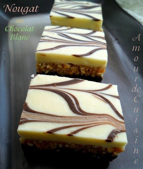 Nougat au chocolat blanc - gateau sans cuisson | gateaux algeriens 2016 | Scoop.it