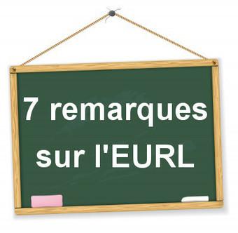 L'EURL : 7 remarques importantes sur ce statut | Le coin des entrepreneurs | accompagnement à la création d'entreprise | Scoop.it