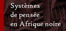 Systèmes de pensée en Afrique noire en libre accès - Revues.org | Thinking Lines | Scoop.it