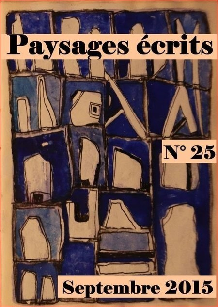 (parution) Revue Paysages écrits, n° 25   Revue Paysages écrits   Scoop.it